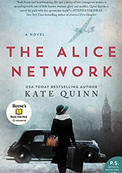 Book cover. A novel The Alice Network USA Today Bestselling Author Kate Quinn Resse's book club pick