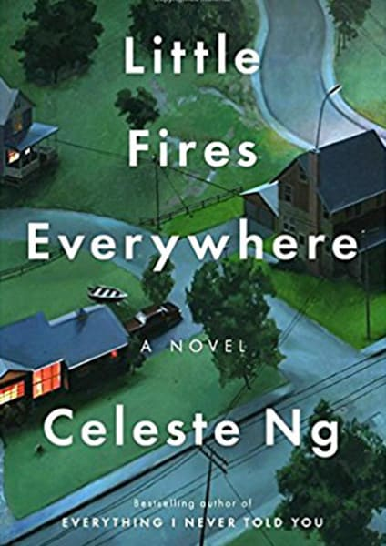 Book cover. Little Fires Everywhere a novel Celest Ng bestselling author of Everything I Never Told You
