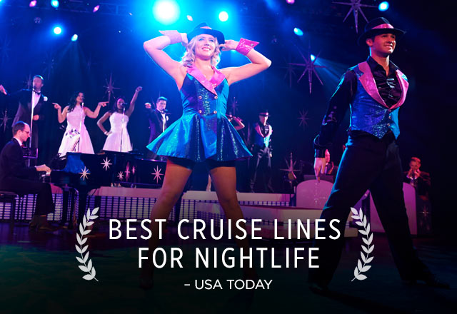 best cruise lines for nightlife - usa today accolade showing dancers on stage