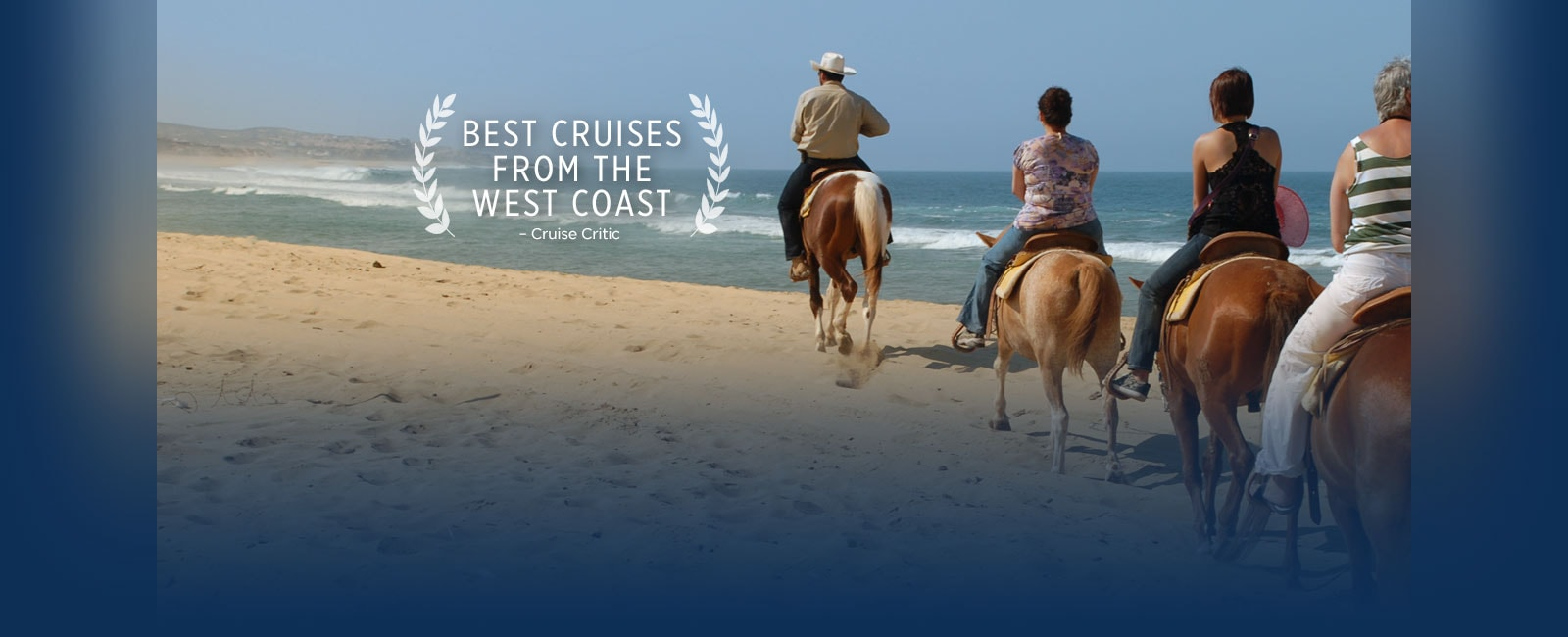 Best Cruises from the West Coast - cruise critic award. People riding horses on the beach
