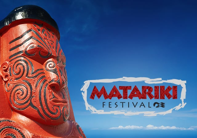 Matariki Festival – Festivals of the World – Princess Cruises
