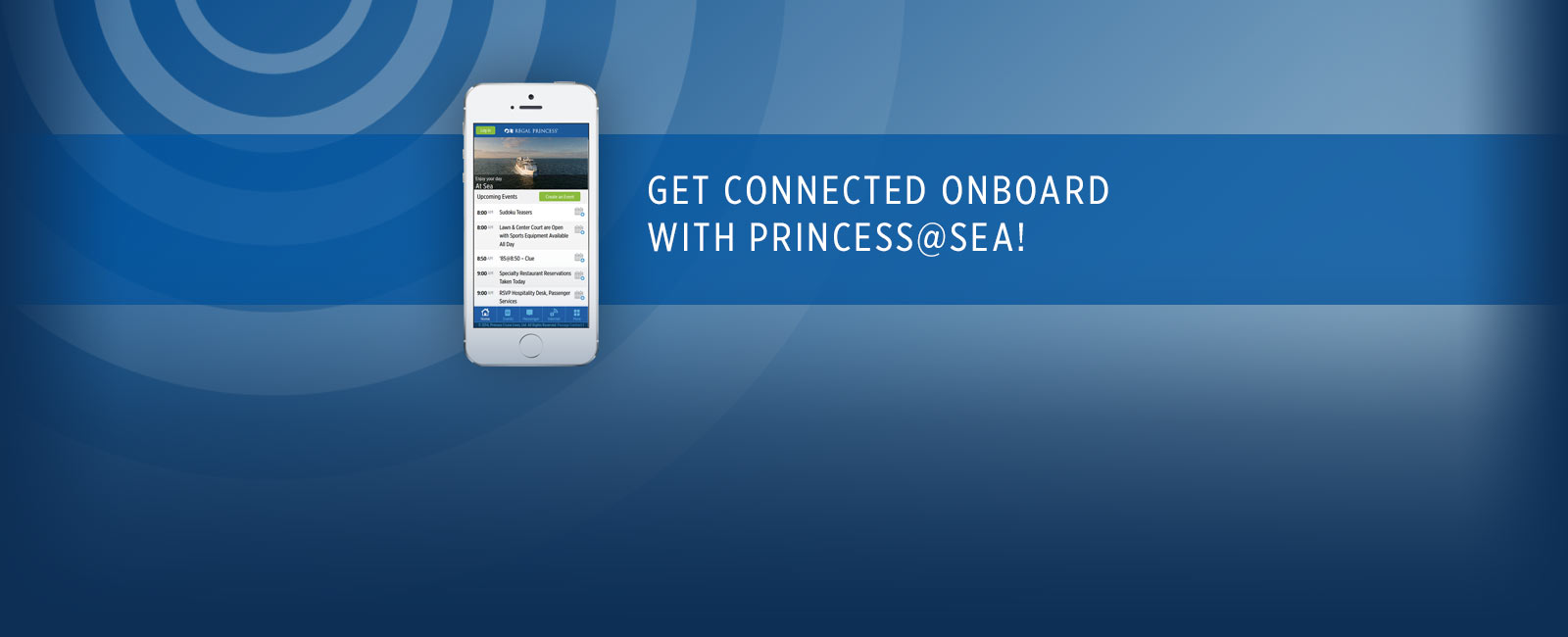 Get connected onboard with Princess@Sea! iPhone showing Princess Patter with days activities