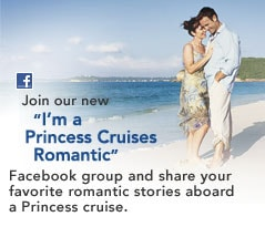 "Join our new ""I'm a Princess Cruises Romantic"" Facebook group and share your favorite romantic stories aboard a Princess cruise."