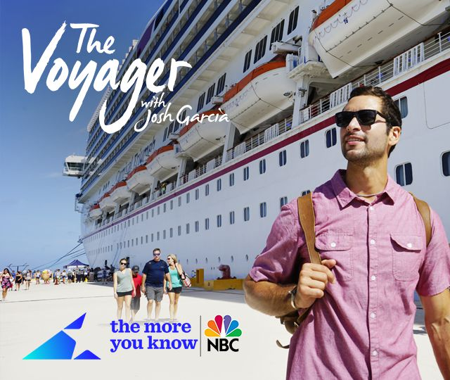 The Voyager with John Garcia; The more you know, NBC logo. Josh Garcia standing in front of a ship looking