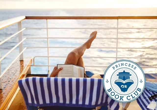 Princess Cruises Book Club logo overlay; Guest in a lounge chair with legs crossed reading a book while watching the ocean